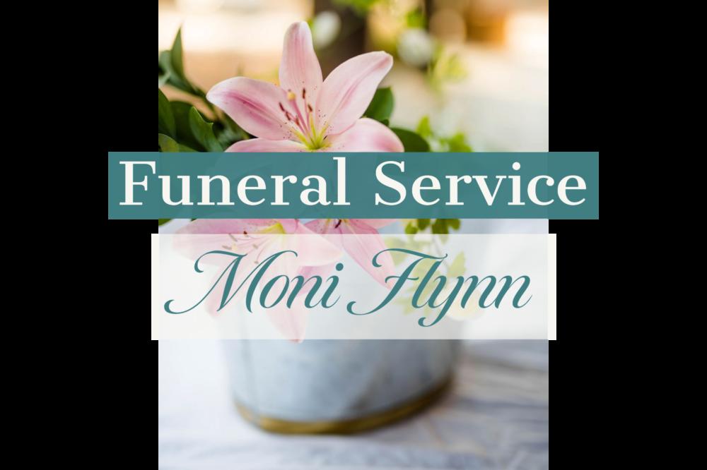 Moni Flynn Funeral Service